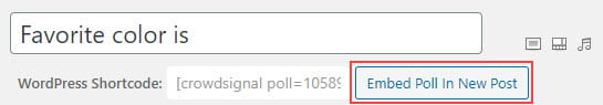 Embed Poll in new post